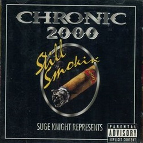 Chronic 2000 Still Smokin'