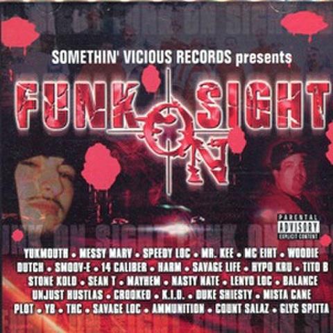 Somethin Vicious Records / Funk On Sight
