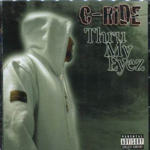 C-Ride / Thru My Eyez