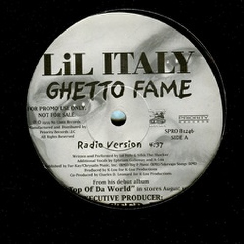 Lil Italy / Ghetto Fame