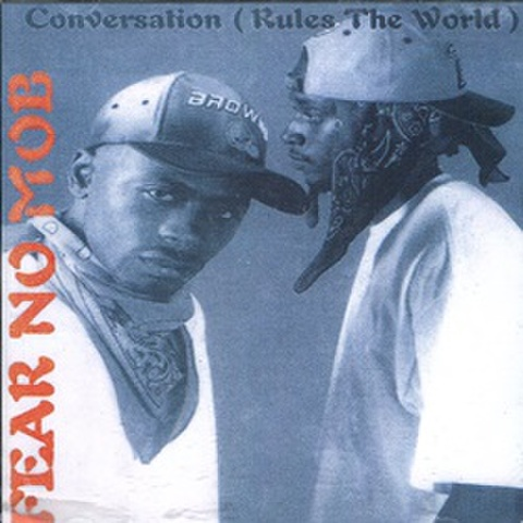 Fear No Mob / Conversation (Rules The World)