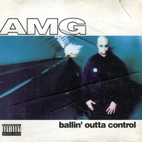 AMG / Ballin Outta Control