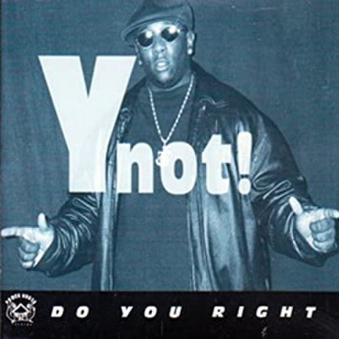 Ynot! / Do You Right