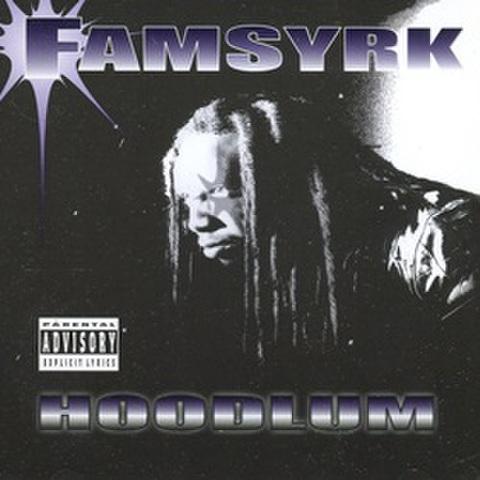 Famsyrk / Hoodlum