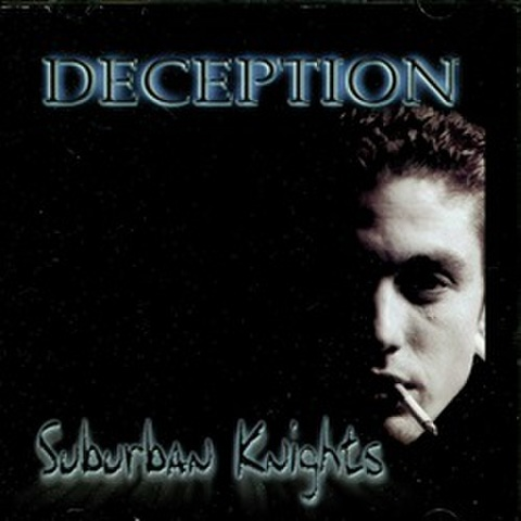 Deception / Suburban Knights