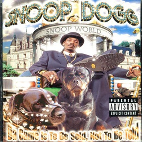 Snoop Dogg / Da Game Is To Be Sold, Not To Be Told