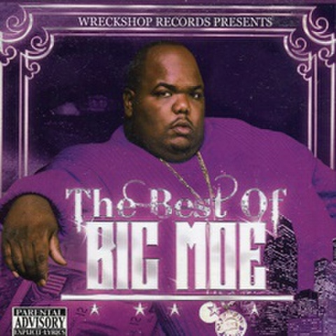 Big Moe / The Best Of Big Moe