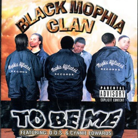 Black Mophia Clan / To Be Me