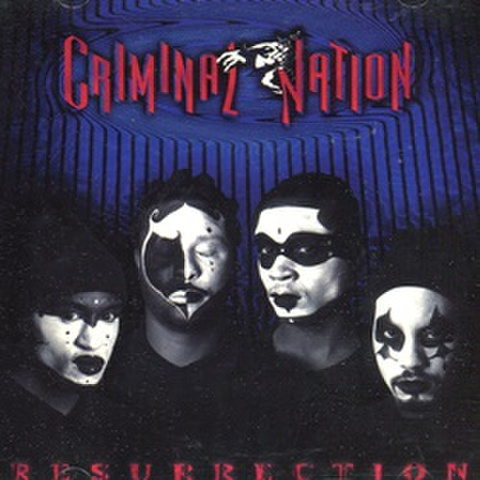 Criminal Nation / Resurrection