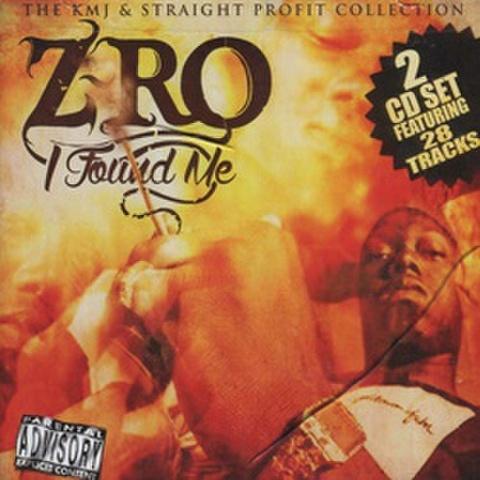 Z-Ro / I Found Me