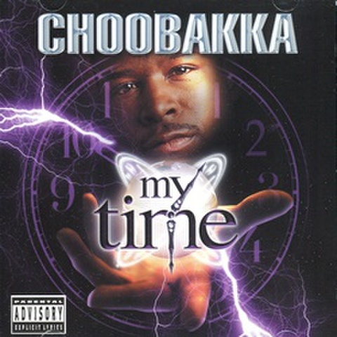 Choobakka / My Time