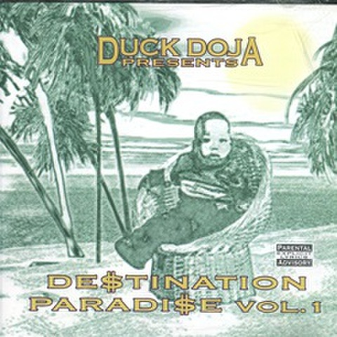 Duck Doja / De$tination Paradi$e Vol. 1