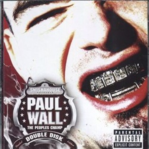 Paul Wall / The Peoples Champ