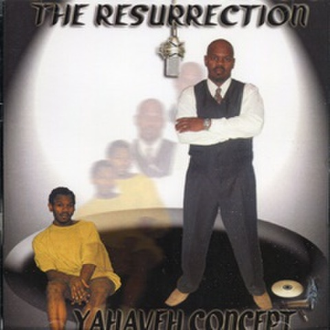 Yahaveh Concept / The Resurrection