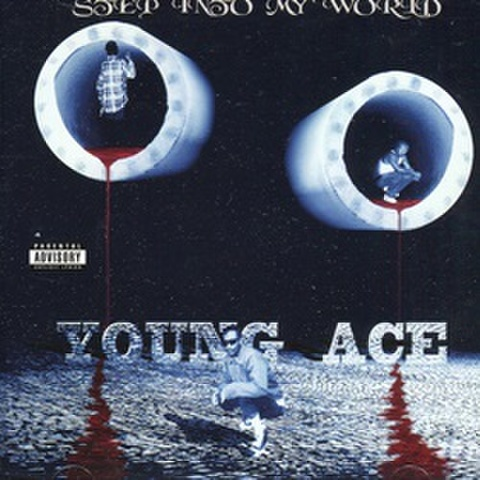 Young Ace / Step Into My World