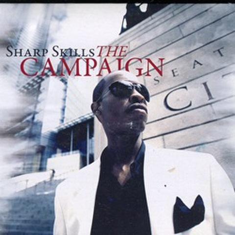 Sharp Skills / The Campaign