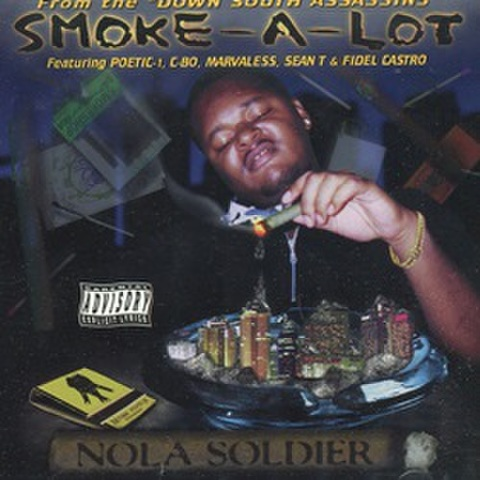 Smoke-A-lot / Nola Soldier