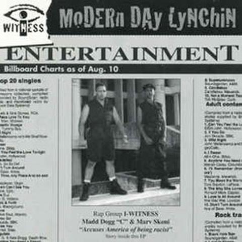 I-Witness / Modern Day Lynchin