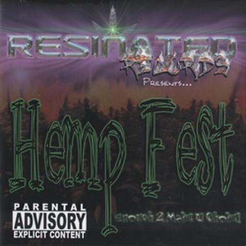 Resinated Records / Hemp Fest Enough 2 Make U Choke