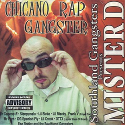 Mister D / Chicano Rap Gangster
