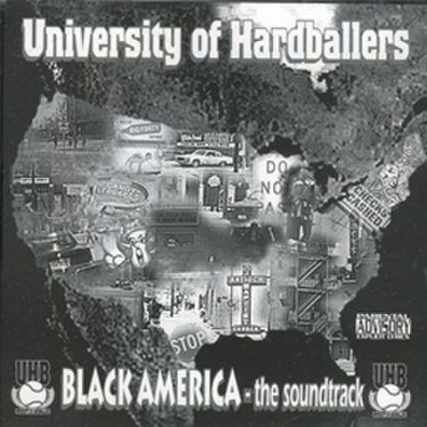 University Of Hardballers / Black America The Soundtrack