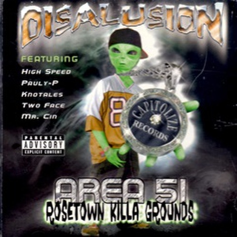 Disalusion / Area 51 Rosetown Killa Grounds