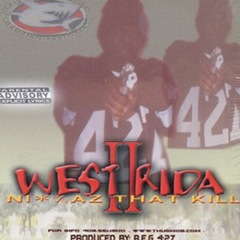Thug Mob Records / West Rida II Ni:%az That Kill