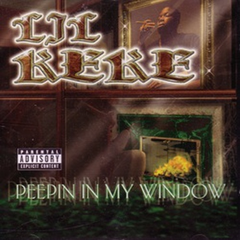 Lil Keke / Peepin In My Window