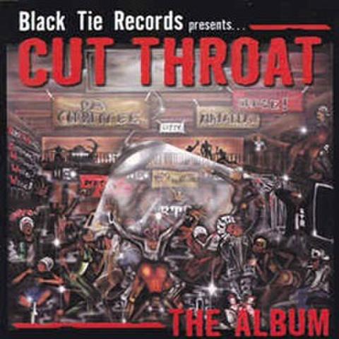 Cut Throat / The Album