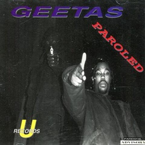 Geetas / Paroled
