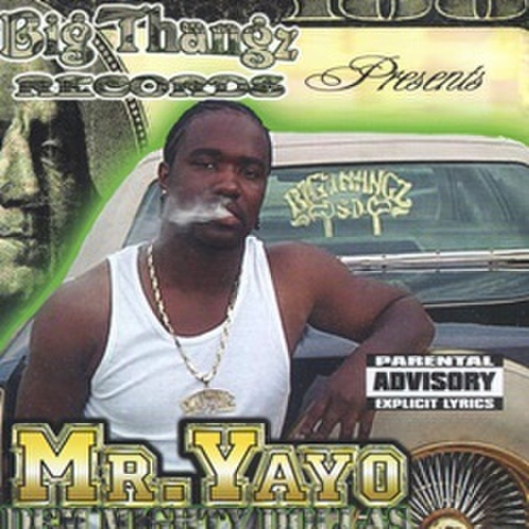 Mr.Yayo / Dem Mighty Dollas