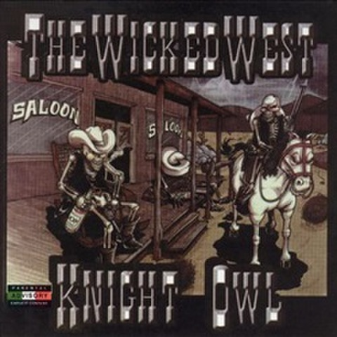 Knightowl / The Wicked West