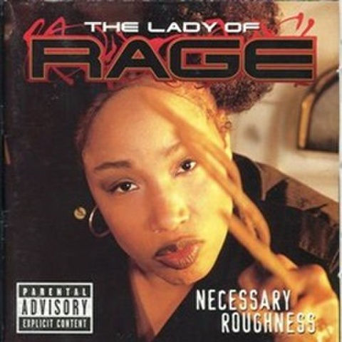 The Lady Of Rage / Mecessary Roughness