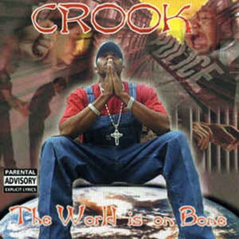Crook / The World Is On Bone