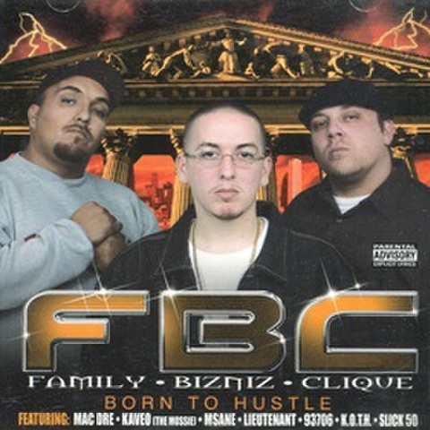 FBC / Born To Hustle
