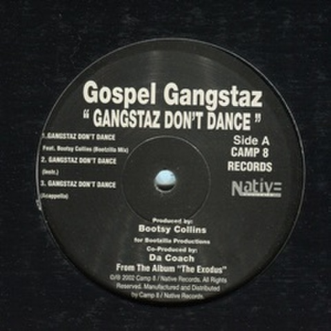 Gospel Gangstaz / Gangstaz Don't Dance