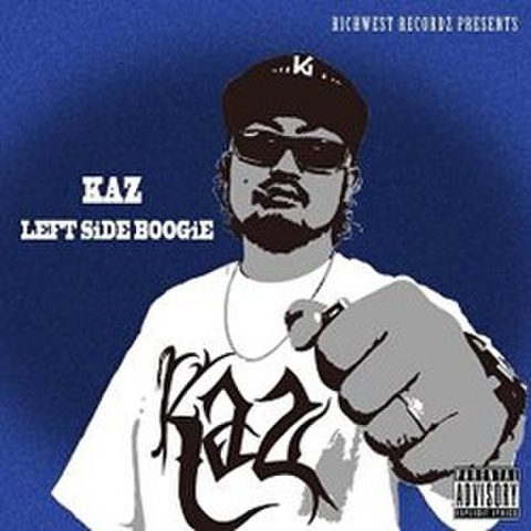Kaz / Left Side Boogie
