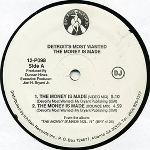 Detroit's Most Wabted / The Money Is Made