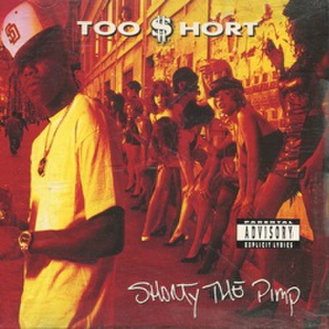 Too $hort / Shorty The Pimp