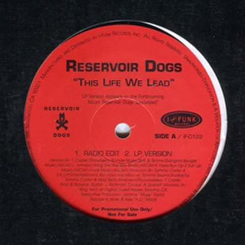 Reservoir Dogs / This Life We Lead