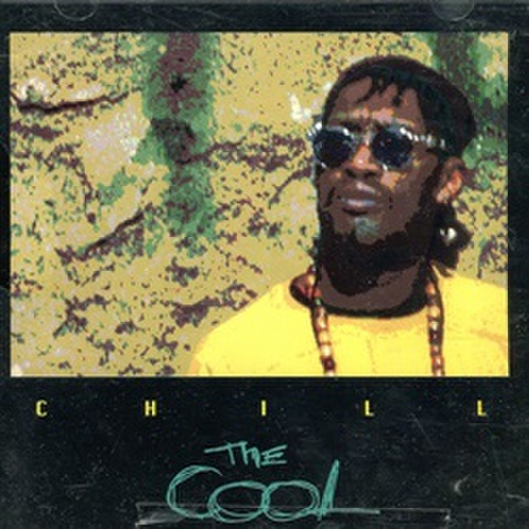The Cool / Chill
