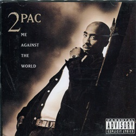 2pac / Me Against The World