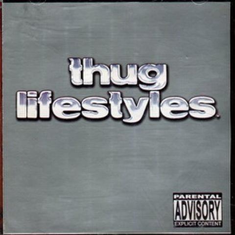 Thug Lifestyles