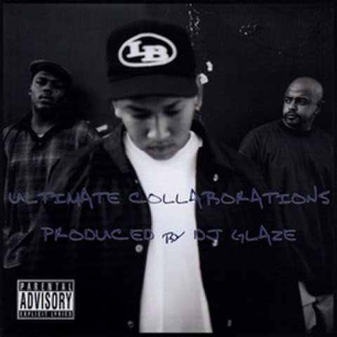 DJ Glaze / Ultimate Collaboration