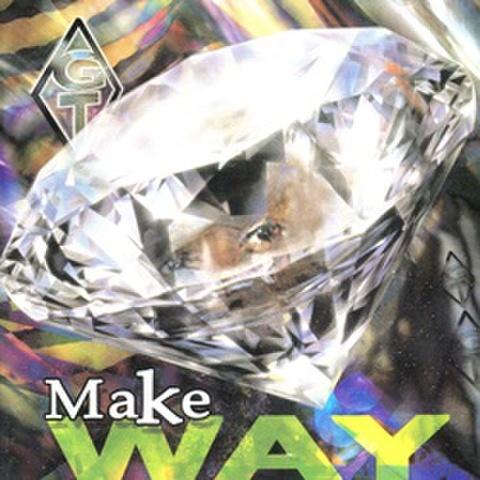 GT / Make Way