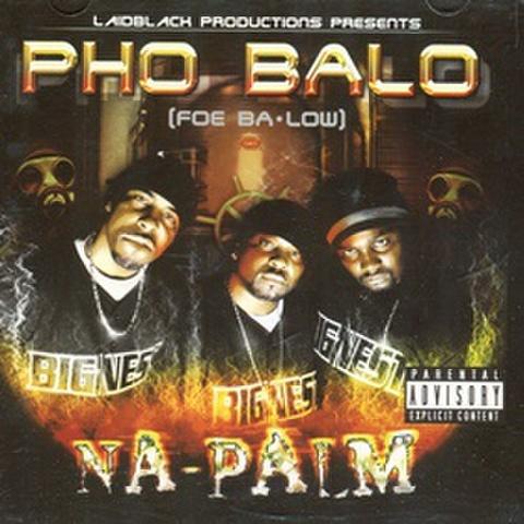 Pho Balo / Na-Palm