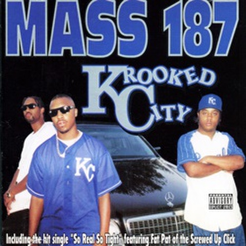 Mass 187 / Krooked City