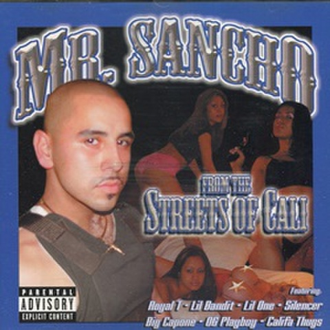 Mr.Sancho / From The Streets Of Cali