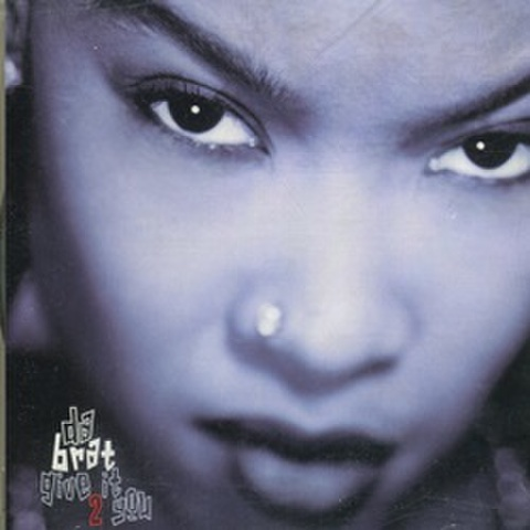 Da Brat / Give It 2 You