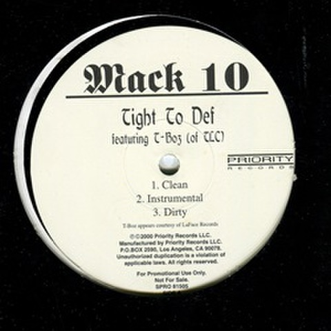 Mack 10 / Tight To Def
